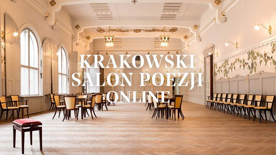 Krakowski Salon Poezji online (powtórka)